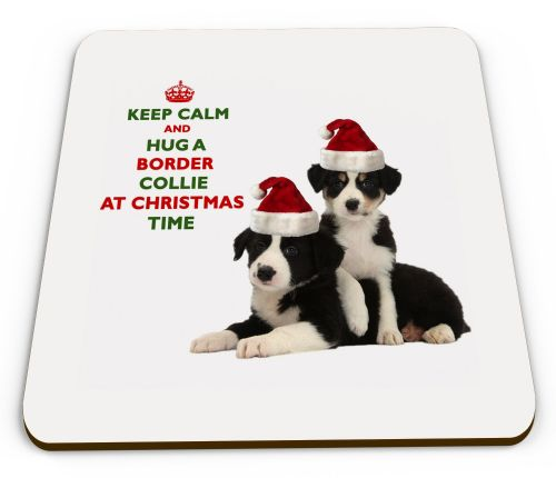 Christmas Keep Calm And Hug A Border Collie Novelty Glossy Mug Coaster
